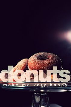 donuts make me very happy