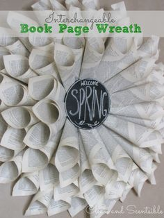 Clean & Scentsible: Book Page Wreath. Create an interchangeable centerpiece to switch out for the seasons.   www.cleanandscentsible.com