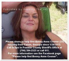 2/4/2013: Please help find Bonny Anne Cooner (33) missing from Canon, Georgia since 1/28/2013 by... pinned with Pinvolve