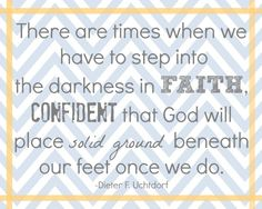 Love this quote about stepping into the darkness, but having faith! (Plus a free printable!)
