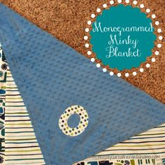 monogrammed minky blanket from www.waittilyourfathergetshome.com #baby # gifts #blanket #minky