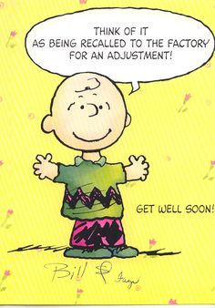 Get Well Soon..you need lots of adjustments!!! True Words