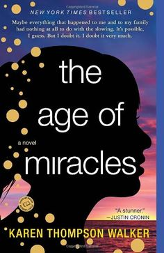 The Age of Miracles: A Novel:Amazon:Books recommended by @joythebaker