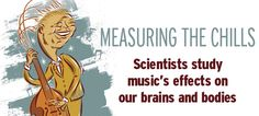 Scientists study music's effects on our brains & bodies