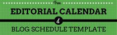 Editorial Blogging Calendar and Schedule - Free Template