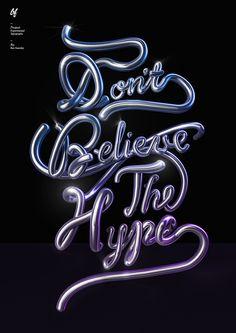 Don't Believe The Hype by Ben Fearnley, via Behance