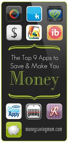 The Top 9 Apps to Save  Make You Money