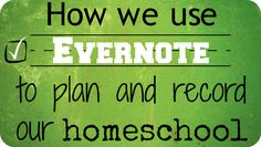 Using Evernote for homeschool planning and record keeping