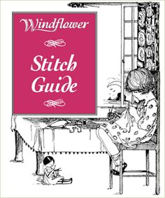 FREE Stitching Guide from WIndflower. This is a site primarily for stumpwork, but this stitch guide is good for all hand embroidery. Very detailed instructions and lists of what to use that particular stitch for.