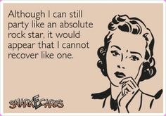 truth hurts, party ecards, funni, rock stars, alcoholic drinks, funny quotes, party like a rock star quotes, drinks with friends, true stories
