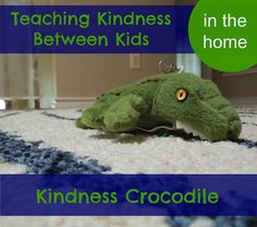 "Teaching Kindness Between Kids in the Home. A ""Pennies of Time"" Adventure-Using a Kindness Crocodile, we are being direct in completing acts of kindness and leaving kind words for each other.    Meaningful and Fun!  Teach Kids to Serve!"