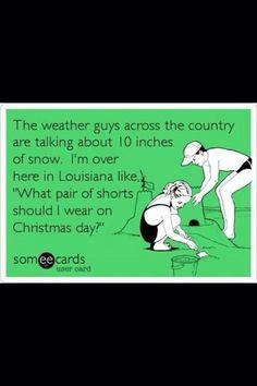 Lol gotta love Louisiana's weather!