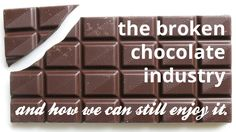 The broken chocolate