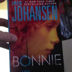 And both other two books in this series by iris johansen that come before Bonnie