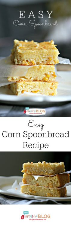 Easy Spoonbread Recipe | Corn Bread Recipe | on Today's Creative Blog