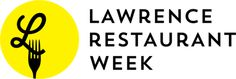 Lawrence Restaurant Week--we're headed out with friends one night to celebrate the first (annual?) Lawrence Restaurant Week!