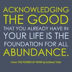 stress free, abund, acknowledg, eckhart toll, thought, motivational quotes, inspir, foundation, live