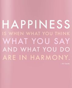 happiness is when  . .