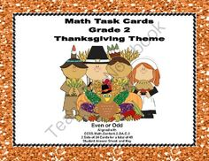 Thanksgiving Themed Math Task Cards- Grade 2- Odd and Even Numbers from Mrs. Mc's Shop on TeachersNotebook.com -  (17 pages)  - This fun package offers two sets of task cards with 24 Thanksgiving themed cards in each set. This is great practice for identifying even and odd numbers. CCSS.Math.Content.2.OA.C.3
