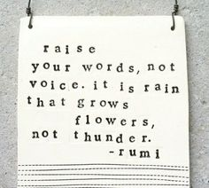 valerie-jeanne:    Raise your words today, people.  Raise your words.  Language is a miracle.