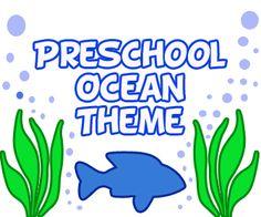 Ocean theme Lesson Plans for Preschool & Kindergarten children