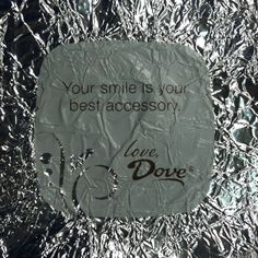 Dove chocolate :)