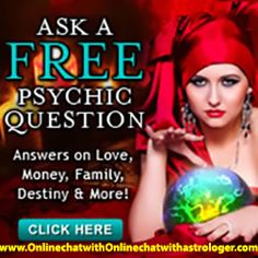 Questions about your love life? You will LOVE our online private Webcam chat - SEE and SPEAK to your psychic from the comfort of your computer. Your session is 100% private. Receive the personalized psychic & spiritual advice you deserve. Click Here To Start Your Free Reading: www.onlinechatwithastrologer.com
