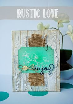Rustic Love | AWW by Cathy caines  @Stampin' Up!