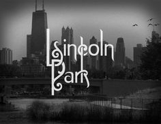 Lincoln Park - The Chicago Neighborhoods