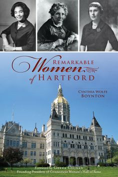 The History Press, Bookstore, Remarkable Women of Hartford  Happy Women's History Month!
