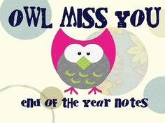 Owl Miss You Notes