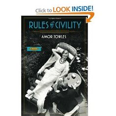 (Rules of Civility: A Novel ) An amazing read This is a beautifully written story. I enjoyed every word. The main character, Katie, is truly a woman to be admired. The supporting characters are incredibly interesting.... [Click for more info]