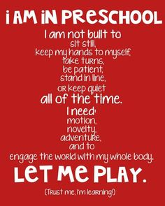.yes crazy kids, learning through play quotes, preschool expectations, play ideas, learn through play, preschool quotes, teacher quotes preschool, preschool teacher quotes, good preschools