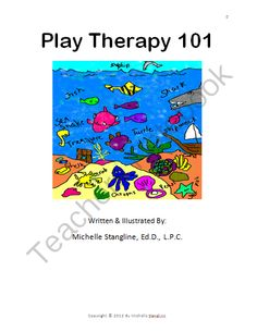 Creative Play Therapy 101 eBook from Creative Counseling Ideas on TeachersNotebook.com -  (180 pages)  - Take the same Play Therapy Class as Counselor Graduate Students take in a Graduate School Counseling Program!