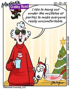 maxin, holiday parties, laugh, funni, crabbi road, christmas quotes, humor, mistleto, hang