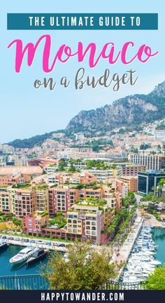 How to Visit Monaco for Cheap: With lamborginis zipping by every corner and giant yachts as far as the eye can see, Monaco is well known for being Europe's playground for the rich and famous. And you know what? With the gorgeous blue water, opulent buildings and warm sunny weather, it's easy to see why Monaco is a preferred getaway for the mega-rich. But you might ask, what about the rest of us who can't afford yachts and lambos? Don't worry - visiting this beautiful city-state is very doable