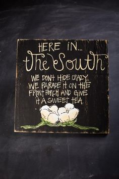 Here in the South Signs
