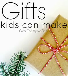 Gifts kids can make-