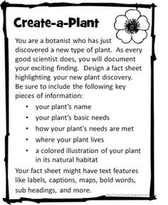 (9) Basic needs met of animal and plants. Create-an-Animal & Create-a-Plant and or Animal.  Maybe they can ACT out the part of the plant that way it's an activity and not an art project ?