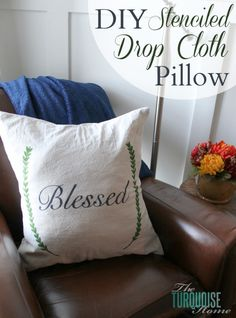 Add character to any room with this DIY stenciled drop cloth pillow.