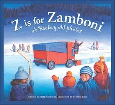 Zamboni....A Hockey Alphabet - gift for Harper at Celton's bday party!