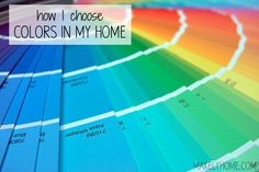 How I Choose the Colors in My Home via MakelyHome.com
