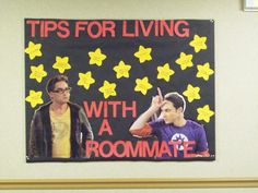 Bulletin Board (roommate tips)... - I love the Leonard and Sheldon pictures. Perfect example!