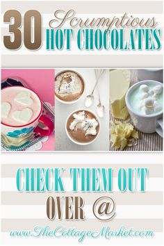 30 Scrumptious Hot Chocolate Recipes