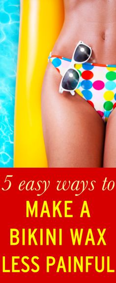 Easy tips for making your bikini wax less painful
