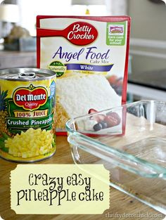 Mix together 1 Box Angel Food Cake Mix & 1 Can Crushed Pineapple... he more you mix it the bigger it will get! Then you just pour it into a pan and bake for 30 minutes at 350 degrees. That's it!