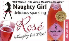 I choose Naughty Girl Sparkling Rosé as my favorite because of the complex blend of muscat and other grape varieties. Only the freshest free-run juice is used to ensure that Naughty Girl Sparkling Rosé is always soft and elegant.