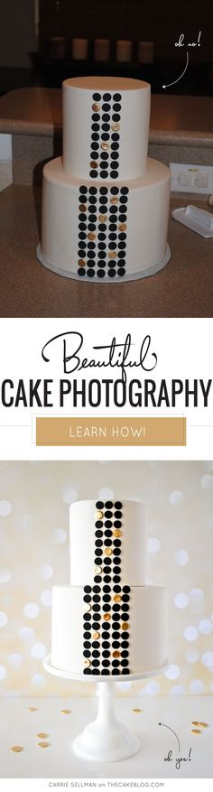 Cake Photography Class - Don't let a bad photo ruin your pretty cake!  Learn to take professional looking cake photos | Beautiful Cake Photography with Carrie Sellman of TheCakeBlog.com