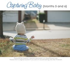 Photographing Baby {Months Five and Six}