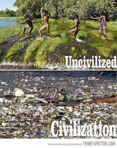 Uncivilized vs. civilization…